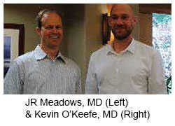 JR Meadows, MD (left) & Kevin O'Keefe, MD (right)